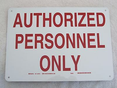 """AUTHORIZED PERSONNEL ONLY - 14"""" x 10"""" Aluminum Sign OSHA Safety - Red on White"""