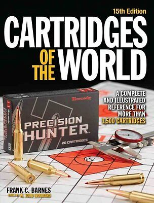 Cartridges of the World A Complete and Illustrated Reference fo... 9781440246425