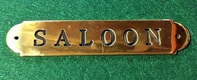Ships Saloon Plaque Sign Solid Brass Made in USA