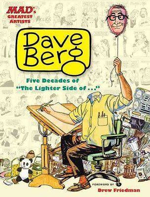 Mad's Greatest Artists: Dave Berg Five Decades of the Lighter S... 9780762451616