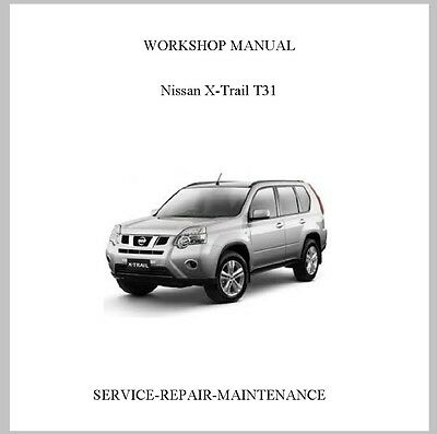 New Professional Nissan Xtrail X-Trail T31 Official Service Repair Manual