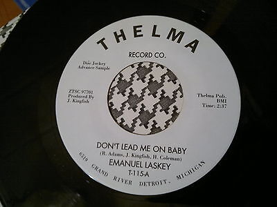 """EMANUEL LASKEY - Don't Lead Me On Baby - THELMA  45s""""   NORTHERN SOUL"""