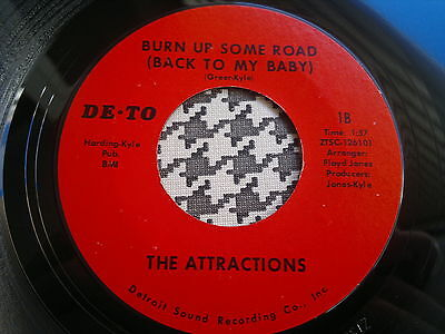 """THE ATTRACTIONS - Burn Up Some Road - DE-TO  45s""""   NORTHERN SOUL"""