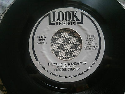 """FREDDIE CHAVEZ - They'll Never Know Why - LOOK  45s""""    Northern Soul unnoficial"""