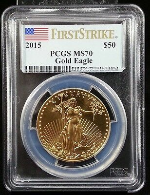 2015 $50 American Gold Eagle PCGS MS70 First Strike