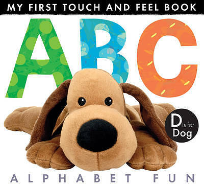 My First Touch and Feel Book: ABC Alphabet Fun - 9781848957978