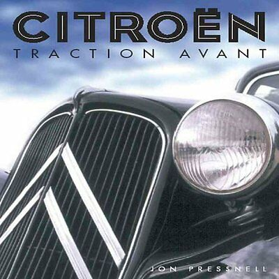 Citroen Traction Avant by Jon Pressnell 9781861266149 (Hardback, 2005)