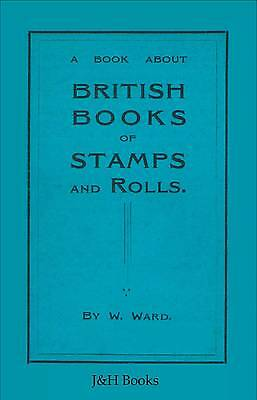 BRITISH BOOKS OF STAMPS & ROLLS Booklets Coils Panes Ads EdVII & KGV - CD