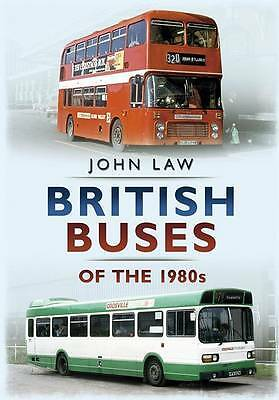 British Buses of the 1980s - 9781781552278