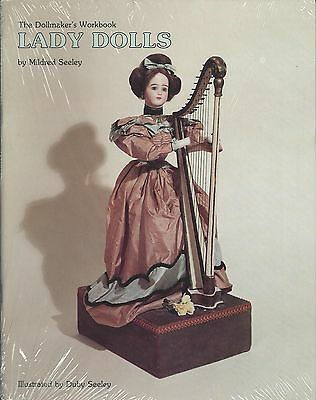 """The Dollmaker's Workbook  """"Lady Dolls"""" by Mildred Seeley, Sewing, Doll Patterns"""