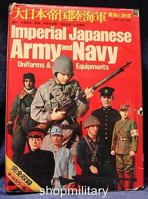 Imperial Japanese Army And Navy Uniforms & Equipments Book  W/ English Summary