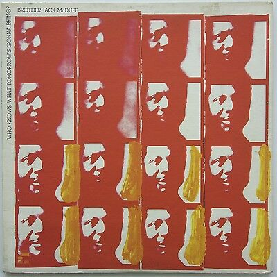 Brother Jack McDuff - Who Knows What Tomorrow's Gonna Bring LP 1971  Blue Note