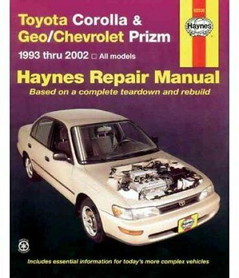 Toyota Corolla and Geo/Chevrolet Prizm 1993 to 2002 by Jay Storer 9781563924552
