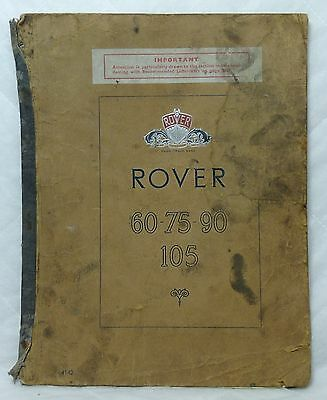 Original Rover Owners Instruction Manual for 60, 75, 90 & 105. 1957? Well Used.