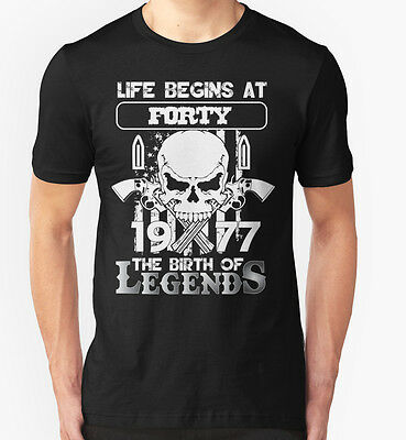 NEW Life begins at forty 1977 The birth of legends Black Tshirt Size S-2XL