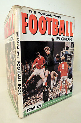 The Topical Times Football Book 1968-1969 Annual . Manchester United Liverpool