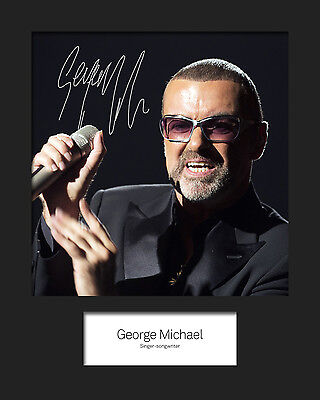 GEORGE MICHAEL #1 10x8 SIGNED Mounted Photo Print - FREE DELIVERY