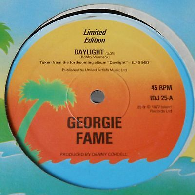 "Georgie Fame - Daylight - Island Pre-Release 12"" Limited Edition 1977 B Womack"