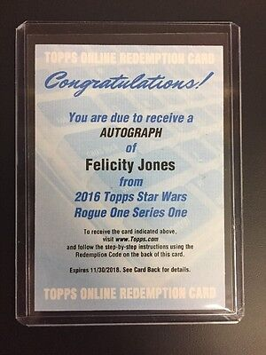 2016 Topps Star Wars Rogue One Felicity Jones Autograph Redemption Jyn Auto