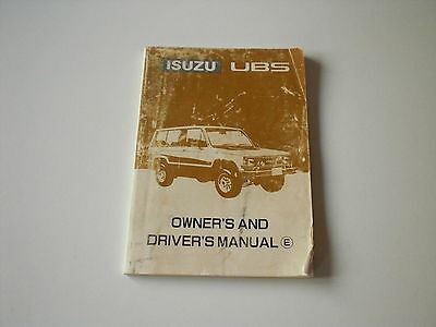 ISUZU UBS Owner's and Driver's manual. First Edition July 1987.