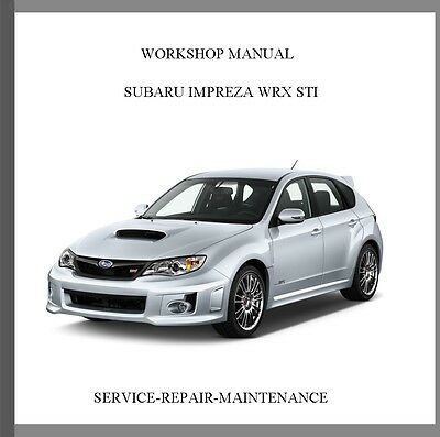 2013 2014 2015 SUBARU IMPREZA WRX STi PROFESSIONAL WORKSHOP SERVICE MANUAL