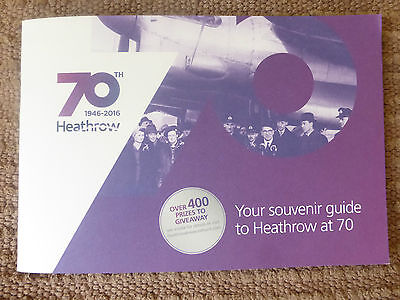 Heathrow Airport 70Th Anniversary Souvenir Guide 1946-2016. Very Collectable