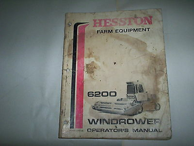 Hesston Model 6200 Self Propelled Windrower Conditioner Operator Manual