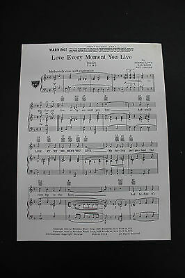 SHEET MUSIC: Bernie Lowe Love Every Moment You Live Meridian Music Corp.