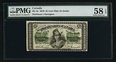 DC-1c 1870 25 CENT PLAIN NO SERIES DOMINION OF CANADA PMG CHOICE AU-58EPQ