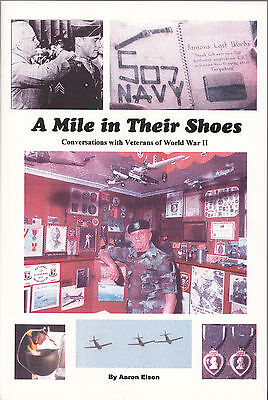 A Mile in Their Shoes: Conversations With WW2 Veterans, D-Day Bastogne, tankers