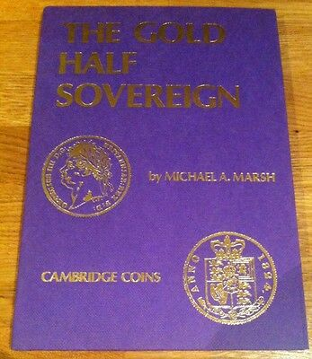 THE GOLD HALF SOVEREIGN.by MICHAEL A.MARSH