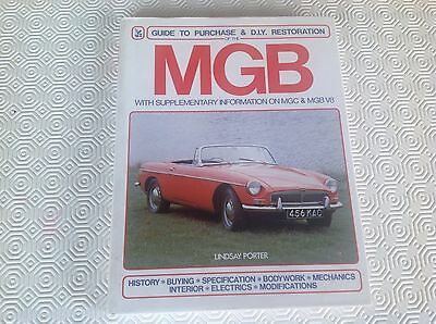 Guide To Purchase & D.I.Y. Restoration of the MGB