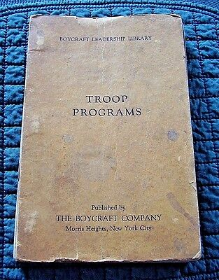 1927 Boycraft Leadership Library TROOP PROGRAMS for Boy Scouts Month-by-Month