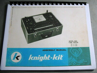 Assembly Manual with Updated Tube Tester  Data Charts Knight 600 KG-600A Tester