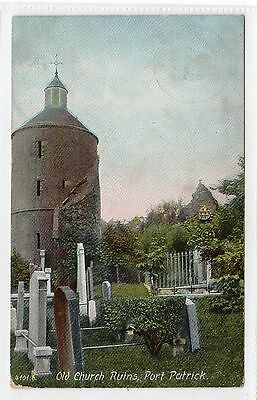 OLD CHURCH RUINS, PORT PATRICK: Wigtownshire postcard (C23079)