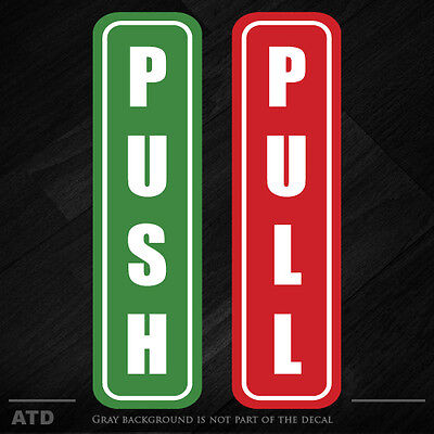 (1) of each - Push and Pull decal sticker window door business restroom