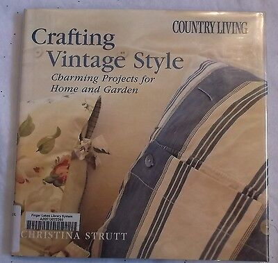 Crafting Vintage Style projects home garden hardcover 2003 Country Living exlib