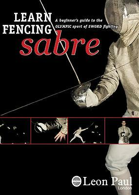 Learn Sword Fencing - Instructional Sabre DVD - Leon Paul