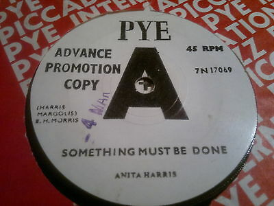 """ANITA HARRIS - Something Must Be Done -  PYE 45s""""  Northern Soul Crossover"""