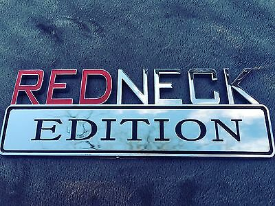 REDNECK EDITION GMC car TRUCK Trunk EMBLEM logo DECAL bike SIGN CHROME RED NECK