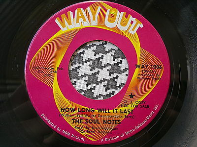 """THE SOUL NOTES - How Long Will It Last  - WAY OUT  45s""""    NORTHERN SOUL"""