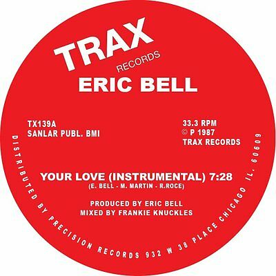 """Eric Bell """" Your Love """"  New U.s.12 Trax Records Frankie Knuckles"""