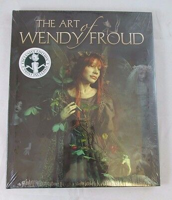 The Art of Wendy Froud Hardcover - Faeries - New Exclusive Edition w/Free Print!