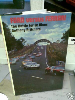 Ford versus Ferrari Battle for Le Mans Pritchard GT40