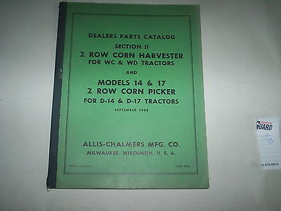 Allis Chalmers A-C 2 Row Corn Picker for D-14 D-17 & 2 Row Harvester Parts List
