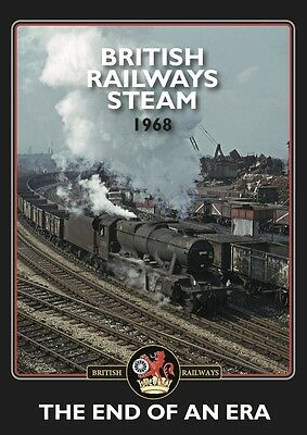NEW RELEASE BRITISH RAILWAYS STEAM 1968 - The End of an Era, Oakwood Visuals DVD
