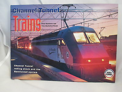 Channel Tunnel Trains. Rolling Stock & The Eurotunnel System