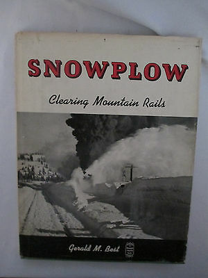 Snowplow: Clearing Mountain Rails (Hardcover) by Gerald M. Best