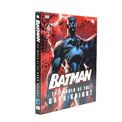 Batman The World Of The Dark Knight Hardcover Book Fully Illustrated 2012
