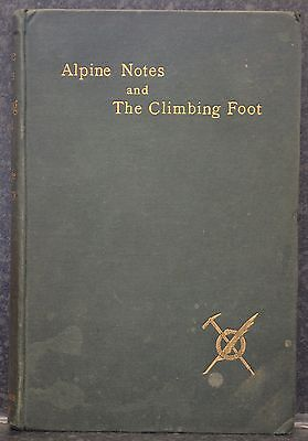First Edition of Alpine Notes & The Climbing Foot by George Wherry 1896